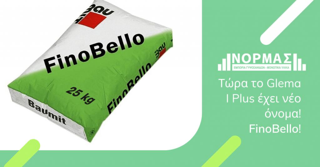 FinoBello το νέο όνομα του Glema I Plus